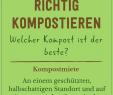 Garten Umgraben Best Of Richtig Kompostieren Tipps & Tricks Rund Um Den Eigenen