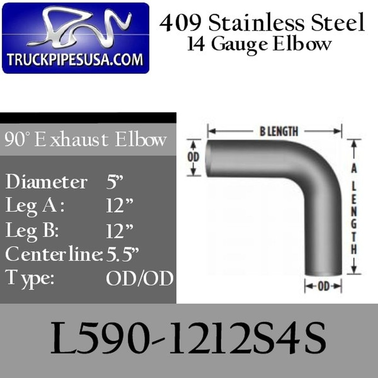 l590 1212s4s 90 degree 409 stainless steel exhaust elbow 5 inch round tube 12 inch legs od od tubing for big rig trucks