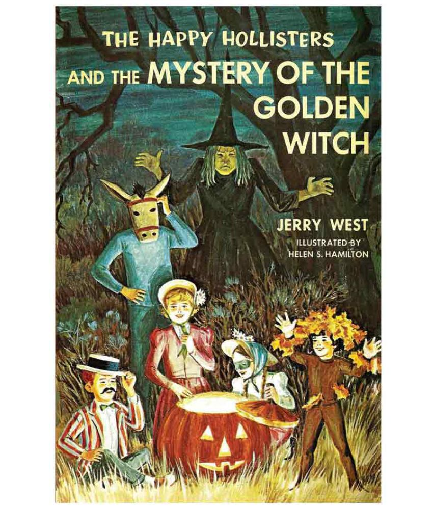 Halloween Klamotten Elegant the Happy Hollisters and the Mystery Of the Golden Witch