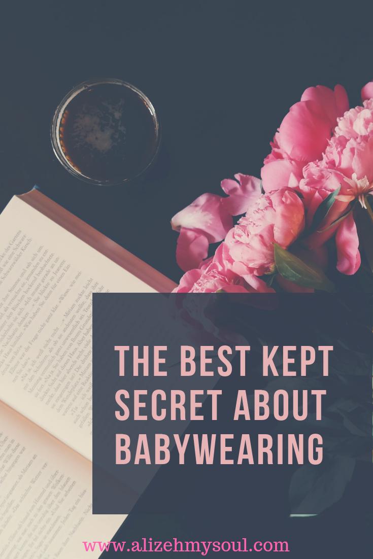 The Best kept secret about babywearing