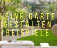 Schöne Gärten Gestalten Neu Kleine Gärten Gestalten Beispiele