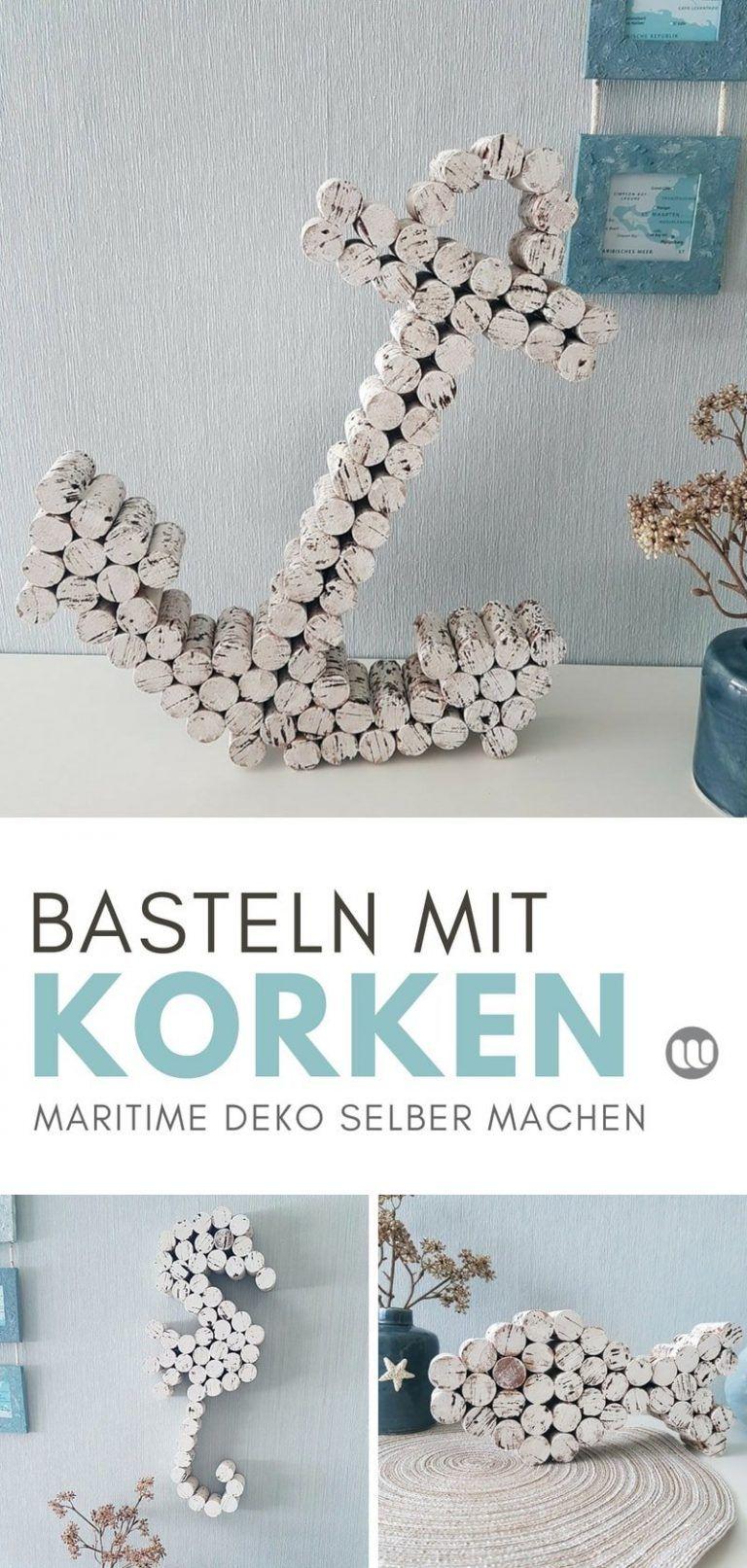 Selbstgemacht Deko Frisch Anker Basteln Mit Korken Maritime Dekoration Selbstgemacht