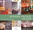 Vintage Gartendeko Inspirierend Modern Vintage Design Buch Versandkostenfrei