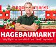 Vogelhäuser Hagebaumarkt Frisch Angebote Aus Dem Prospekt Und Highlights Aus Dem Markt