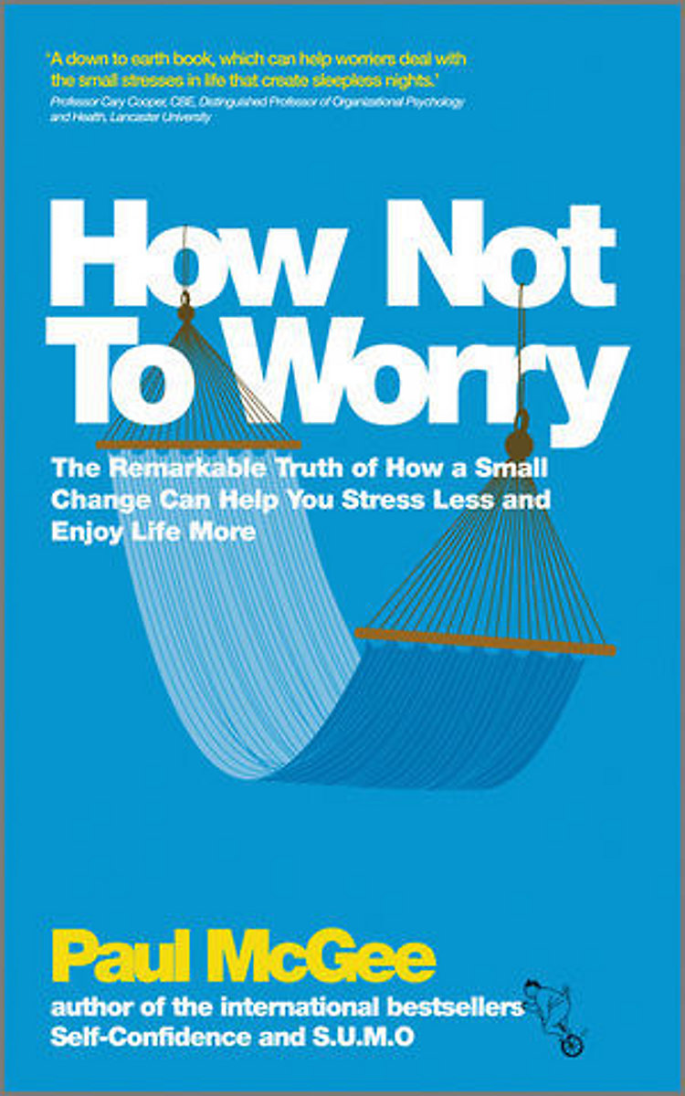 how not to worry