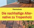 Bankirai Holz Reinigen Schön Die 81 Besten Bilder Von Terrassen Ideen In 2020