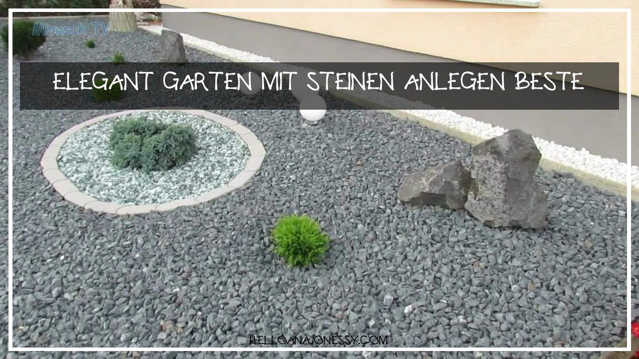 Garten Gestalten Mit Steinen Inspirierend Elegant Garten Mit Steinen Anlegen Beste