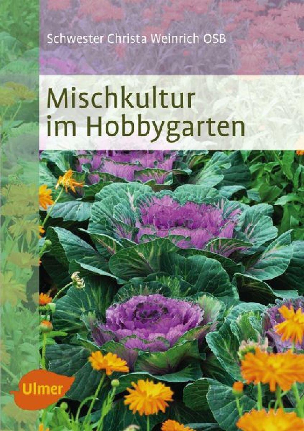 Mischkultur im Hobbygarten Christa Weinrich 5e29d2202ac17 900x900 2x