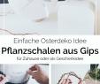 Gartendeko Selber Machen Einfach Schön Werbung] Blumentopf Aus Gips Selber Machen Als Oster Deko