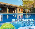 Gartengestaltung Mit Pool Ideen Bilder Inspirierend Schwimmbad Sauna 7 8 2019 by Fachschriften Verlag issuu
