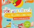 Geldgeschenk Garten Basteln Elegant Das Verbastelbuch Für Allerkleinsten Schneiden Und Kleben Meine Lieblingssachen