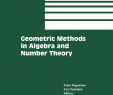 Kleine Gärten Elegant Geometric Methods In Algebra and Number theory