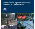 Leipzig Botanischer Garten Schön Pdf International Agenda for Botanic Gardens In