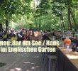 Seehaus Im Englischen Garten Frisch Bar Am See Haus Neue Bar Am Seehaus Im Englischen Garten Seit 06 05 2016