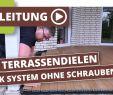 Terrassenfliesen Wpc Luxus Wpc Terrassen Len Nur 5cm Aufbau Einfach Verlegen Mit Klick System Ohne Schrauben